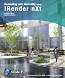 Rendering with SketchUp using IRender nXt Pdf