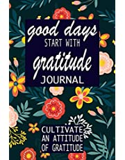 good days start with gratitude: a 52 week guide to cultivate