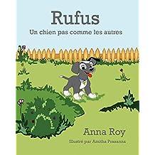 Rufus: Un chien pas comme les autres (French Edition)