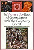 Woman's Day Book of Granny Squares and Other Carry-Along Crochet, Woman's Day Editors, 0671219618