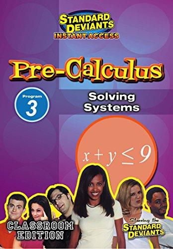 SDS Pre-Calculus Module 3: Solving SYSTEM DVD [Instant Access]