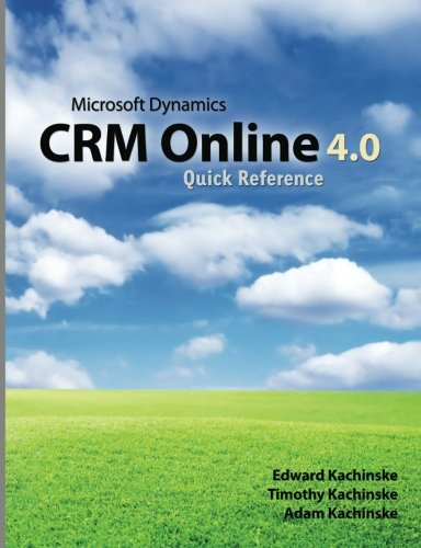 Download Microsoft Dynamics CRM Online 4.0 Quick Reference ebook