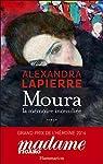 Moura, la mémoire incendiée par Lapierre