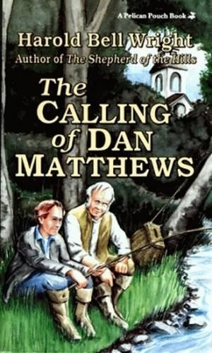 Calling of Dan Matthews, The