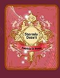Stormiy Daze's, Patricia D. Bowe, 1434302350