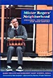 Mister Rogers' Neighborhood : Children, Television, and Fred Rogers, , 0822939215