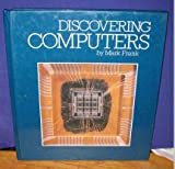 Discovering Computers, Mark Frank, 0867060050