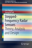 img - for Stepped-Frequency Radar Sensors: Theory, Analysis and Design (SpringerBriefs in Electrical and Computer Engineering) book / textbook / text book