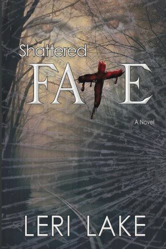 Read Online Shattered Fate (Twisted Fate Trilogy) (Volume 1) ebook