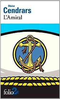 L'amiral, Cendrars, Blaise