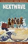 Nextwave, Tome 1 : Rendez-vous avec la H.A.I.N.E. par Ellis