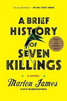A Brief History of Seven Killings: A Novel by [James, Marlon]