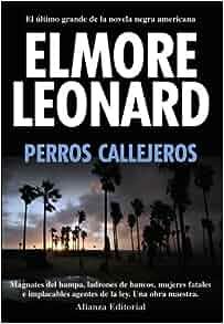 Elmore Leonard Road Dogs Review