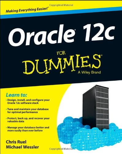 Oracle 12c For Dummies by Chris Ruel , Wessler, Publisher : For Dummies