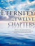 Eternity in Twelve Chapters, Jr. Thiel, 1606473107