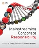 Mainstreaming Corporate Responsibility, , 0470753943