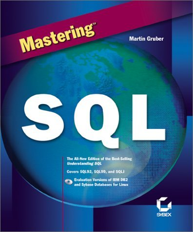 Mastering SQL by Martin Gruber (2000-01-12)