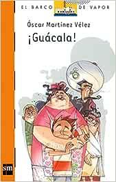 Guacala (El barco de vapor): Amazon.es: Velez, Oscar