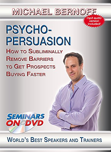 Psycho-Persuasion - How to Subliminally Remove Barriers to Get Prospects Buying Faster - Seminars On Demand Sales and Influence Training Video - Speaker Michael Bernoff - Includes Streaming Video + DVD + Streaming Audio + MP3 Audio - Works on All Devices
