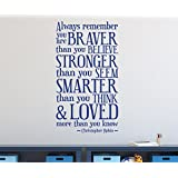 Braver than you Believe Stronger than you Seem Smarter Than you Think & Loved more than you know - Winnie the Pooh Quote - Quote Wall Decal