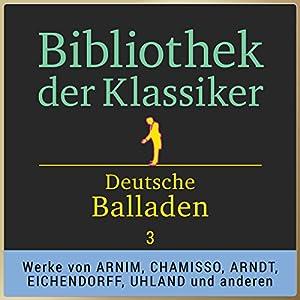 Deutsche Balladen, Teil 3 (Bibliothek der Klassiker) Hörbuch