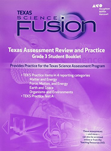 Houghton Mifflin Harcourt Science Fusion Texas  Texas Assessment Review And Practice Grade 3