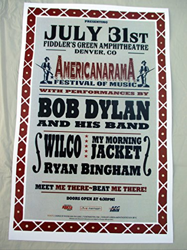 2013 Bob Dylan Wilco My Morning Jacket Poster Americanarama Festival Concert Poster