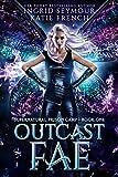 Outcast Fae: A Fae Adventure Romance (Supernatural Prison Camp Book 1)