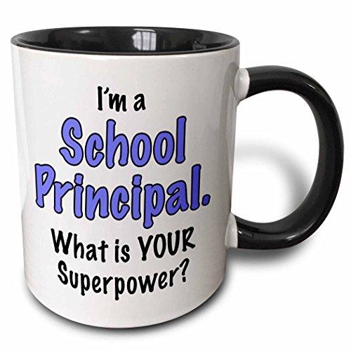 3Drose Im A School Principal What Is Your Superpower  Blue  Two Tone Black Mug  11 Oz  Black White