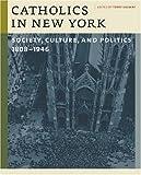Catholics in New York, , 0823229041