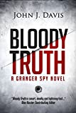 Bloody Truth: The Granger Spy Novel Series offers