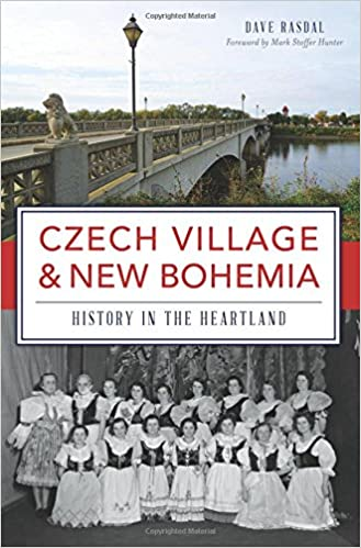 Book Czech Village and New Bohemia: History in the Heartland (Brief History)