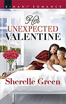 Her Unexpected Valentine (Bare Sophistication) by [Green, Sherelle]
