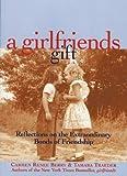A Girlfriends Gift, Carmen Renee Berry and Tamara Traeder, 1885171439