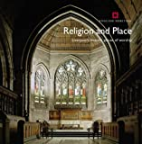 Front cover for the book Religion and Place: Liverpool's Historic Places of Worship (Informed Conservation) by Sarah Brown