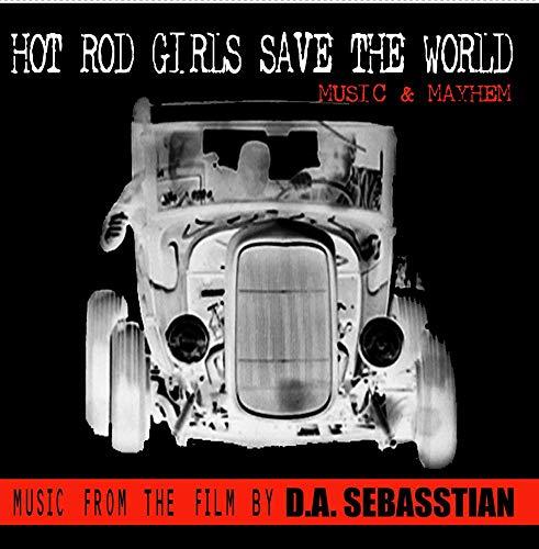 Hot Zombie Girls (Hot Rod Girls Save The World - Music &)