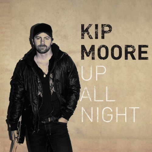 Image result for KIP MOORE UP ALL NIGHT