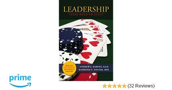 Leadership: Texas Hold em Style