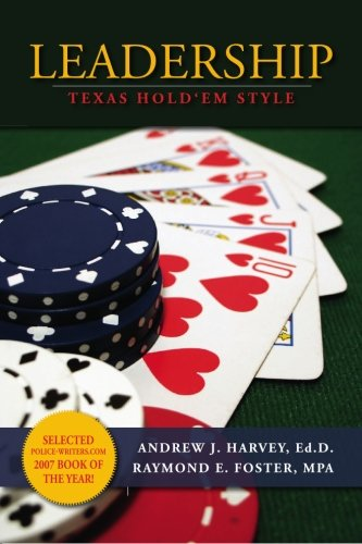 Leadership: Texas Hold 'Em Style