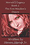 The Fire Maiden's Desire (Morven's Legacy)