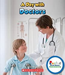 A Day With Doctors (Rookie Read-About Community)