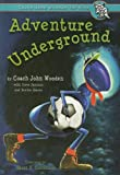 img - for Adventure Underground (Inch and Miles) book / textbook / text book