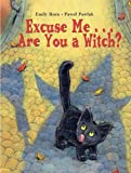 Excuse Me... Are You a Witch?, Emily Horn, 1580890938