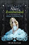 Alice in Zombieland (White Rabbit Chronicles, Vol. 1) (The White Rabbit Chronicles)