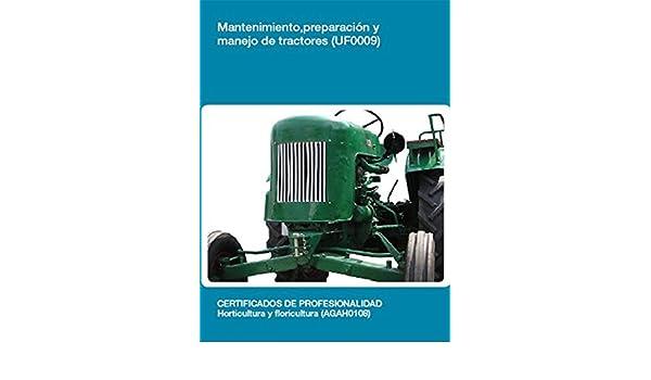 Amazon.com: UF0009 - Mantenimiento, preparación y manejo de tractores (Spanish Edition) eBook: Carmen Rodríguez Guerra: Kindle Store