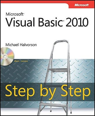 Microsoft Visual Basic 2010 Step by Step   [MS VISUAL BASIC 2010 STEP BY S] [Paperback] by Microsoft Press