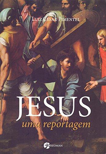 Jesus: uma Reportagem