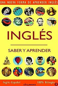 INGLÉS - SABER & APRENDER #1: Una nueva forma de aprender inglés de [Clic-books Digital Media]
