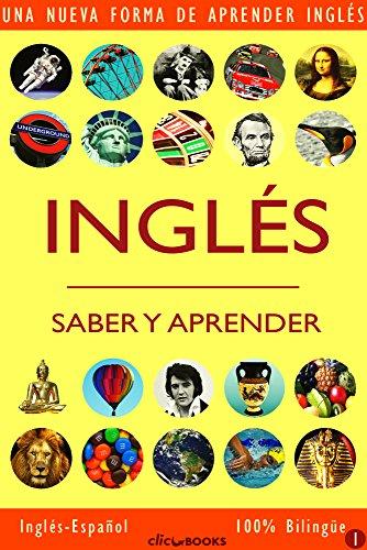 Download INGLÉS – SABER & APRENDER #1: Una nueva forma de aprender inglés (Spanish Edition) Pdf