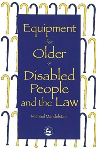 Equipment for Older or Disabled People and the Law: Amazon ...